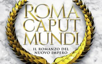 Roma Caput Mundi. L'ultima battaglia