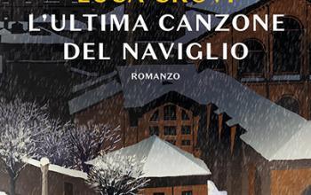 Luca Crovi e L' ultima canzone del Naviglio