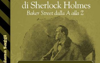La grande enciclopedia di Sherlock Holmes