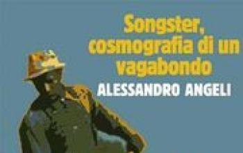 Songster, cosmografia di un vagabondo