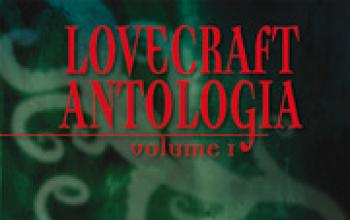 Lovecraft Antologia. Volume 1