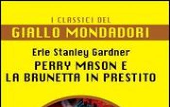 Perry Mason e la brunetta in prestito
