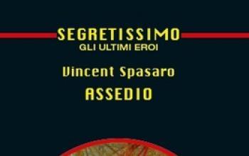 Assedio. Vincent Spasaro