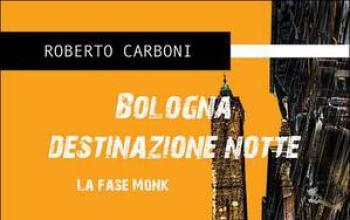 Bologna destinazione notte