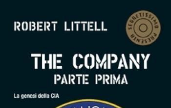 """""""THE COMPANY, il grande romanzo della CIA"""" arriva in edicola"""