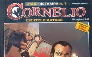 Maxi Cornelio e grandi novità