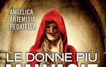 Le donne più malvagie d'Italia