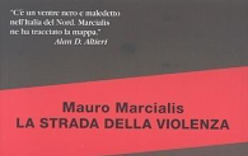 La strada della violenza