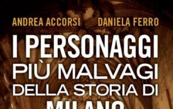 I personaggi più malvagi di Milano