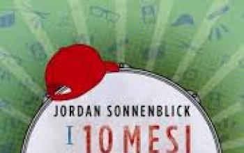 I 10 mesi che mi hanno cambiato la vita di Jordan Sonnenblick