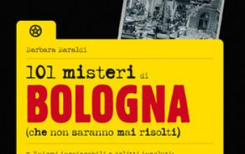101 misteri. Da Bologna a Bloodymilla