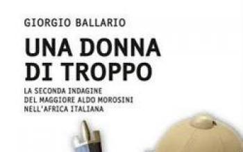 Giorgio Ballario e le indagini africane del maggiore Morosini