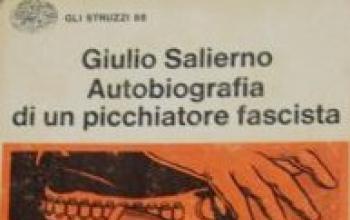 Autobiografia di un picchiatore fascista: percorso di vita dalla strada al carcere