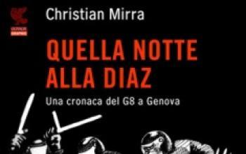 Quella notte alla Diaz. Una cronaca del G8 a Genova