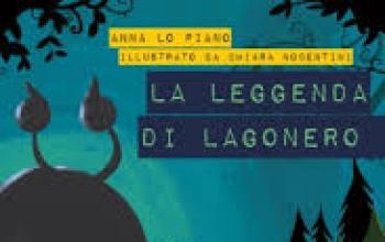 La leggenda di Lagonero di Anna Lo Piano