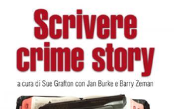 Tutti i segreti per scrivere Crime Story