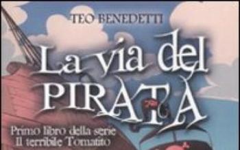 La via del pirata di Teo Benedetti