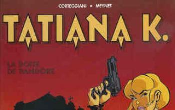 Spy Story a fumetti. Tatiana K