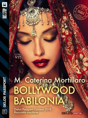 Bollywood Babilonia, di M. Caterina Mortillaro