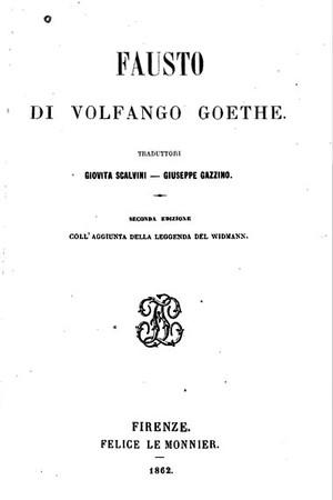 Seconda edizione del Faust tradotto da Gazzino