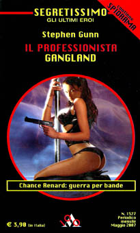 "Segretissimo 1527, ""Gangland"""