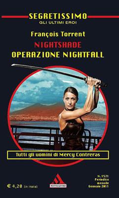 L'ultimo romanzo dedicato a Nightshade recentemente apparso in Segretissimo