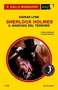 Sherlock Holmes Il marchhio del terrore
