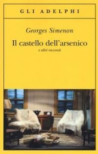 Il castello dell'arsenico e altri racconti