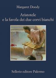 Aristotele e la favola dei due corvi bianchi