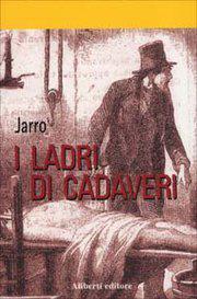 I ladri di cadaveri