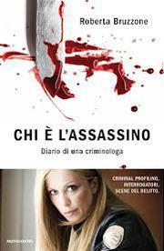 Chi è l'assassino: diario di una criminologa