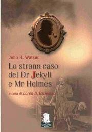 Lo strano caso del Dr Jekyll e Mr Holmes
