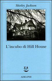 L'incubo di Hill House, Shirley Jackson
