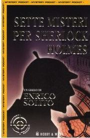 Sette misteri per Sherlock Holmes