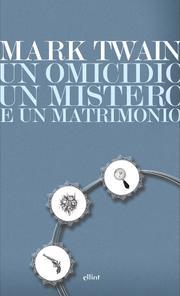 Un omicidio, un mistero e un matrimonio
