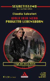 Walkiria Nera: Progetto Lebensborn