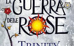 La Guerra delle Rose: Trinity