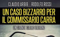 Un caso bizzarro per il commissario Carra