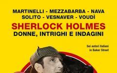 Sherlock Holmes- Donne, Intrighi e Indagini