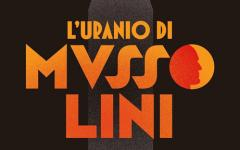 L'uranio di Mussolini