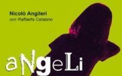 Nicolò Angileri con Raffaella Catalano, Angeli e Orchi