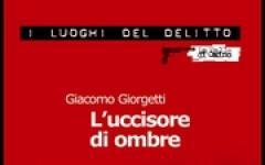 Giacomo Giorgetti, L'uccisore di ombre