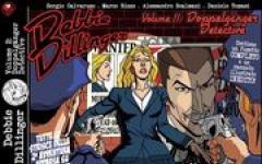 Debbie Dillinger - volume 2: Doppelganger Detective