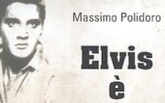 Elvis è vivo!