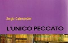 Sergio Calamandrei, L'Unico peccato