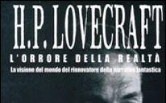H. P. Lovecraft - L'orrore della realtà
