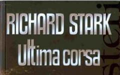 L'Ultima Corsa di Richard Stark