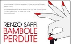"""Le """"Bambole perdute"""" di Renzo Saffi"""