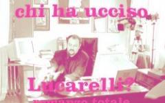Chi ha ucciso Carlo Lucarelli? 01