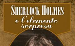 Sherlock Holmes e l'elemento sorpresa